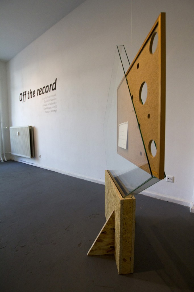POZA PROTOKOŁEM_OFF_THE_RECORD_UP_GALLERY_BERLIN_201573